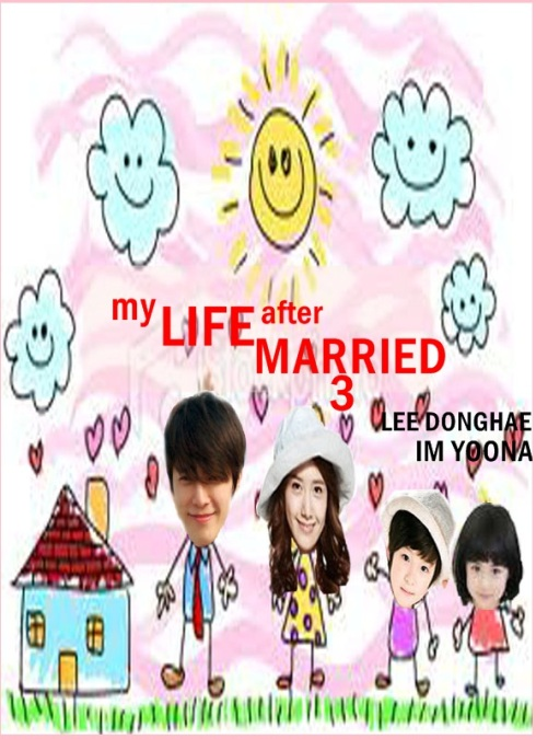 My Life After Married  (Happy FamiLy...)